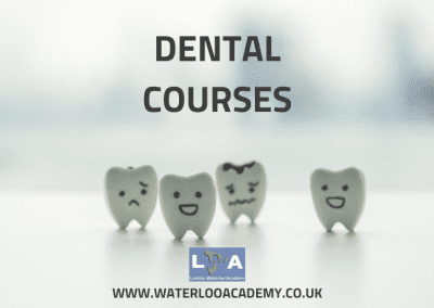 Dental courses London Waterloo Academy