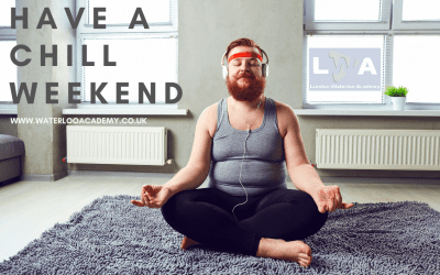 HAVE A CHILL WEEKEND